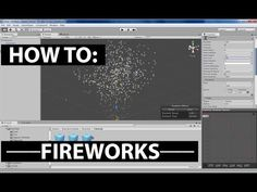 How To: Fireworks in Unity - YouTube