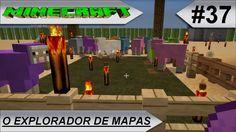 MINECRAFT O Explorador de mapas #37-E