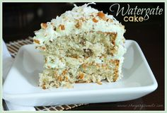 I LOVE WATERGATE CAKE!!! YUMMM  Watergate Cake ~ 1 box (18.25oz) white cake mix  1 cup oil  1 pkg (3oz) instant pistachio pudding  1 cup lemon lime soda  3 eggs  1/2 cup chopped pecans  1/2 cup sweetened, shredded coconut  For the Frosting  2 (3oz) envelopes Dream Whip  1 1/2 cups milk  1 pkg (3oz) instant pistachio pudding  1/2 cup chopped pecans  1/2 cup sweetened, shredded coconut