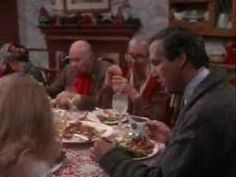 Natl. Lampoons Christmas Vacation - Dinner Scene We've been watching this every year dice our boys were small!
