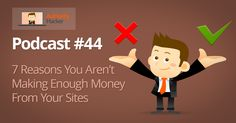 Authority Hacker - 7 Reasons You Arent Making Enough Money From Your Websites  You can probably make more without more traffic