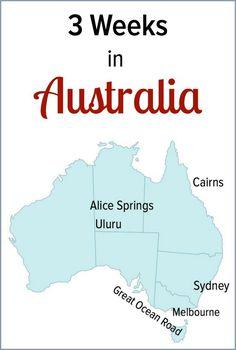 How to visit Australia in 3 weeks. Sydney - Cairns - Great Barrier Reef - Daintree Rainforest - Alice Springs - Uluru - Melbourne - Great Ocean Road.
