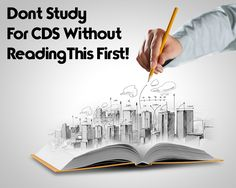 Dont Study For CDS Until You Read This!