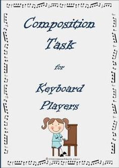 Students are required to compose an 8 bar composition for keyboard.   $