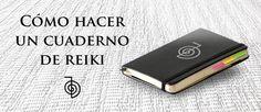 Cómo hacer un cuaderno Reiki http://reikinuevo.com/como-hacer-cuaderno-reiki/