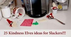 25 Kindness Elves Id