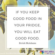 Keep good food