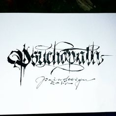 "546 Likes, 5 Comments - Paindesignart Graff (@paindesignart) on Instagram: ""'Psychopath' dirty Letters for a Customer #calligraphy #calligraphymasters #calligraffiti…"""