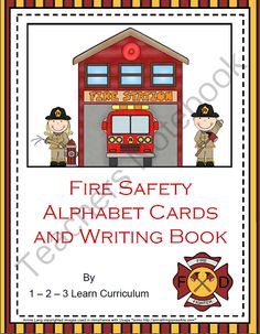 Fire Safety Alphabet Cards and Writing Book from 1 2 3 Learn Curriculum on TeachersNotebook.com -  (57 pages)  - Fun fire safety activities.