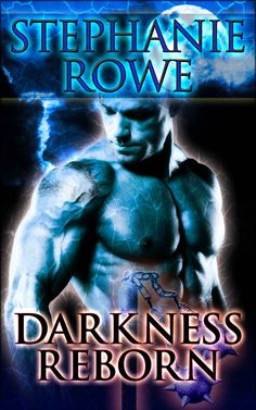 ☆ Darkness Reborn: Order of the Blade - Book 5 - By Stephanie Rowe ☆