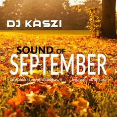 "Check out ""Dj Kaszi - Sound of September 2016"" by Dj Kaszi on Mixcloud"