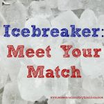 Meet Your Match Icebreaker uncovers common interests and experiences.