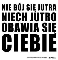 Stylowa kolekcja inspiracji z kategorii Humor True Quotes, Words Quotes, Motivational Quotes, Inspirational Quotes, Sayings, Stupid Texts, Life Slogans, Funny Motivation, Weekend Humor