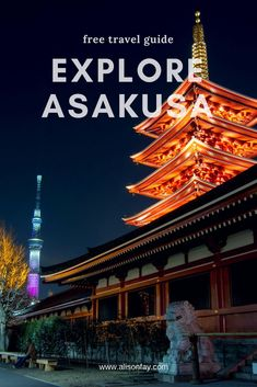 Free #Travel Guide on what to do in Asakusa #Tokyo. What to see, do, and eat in this historical area of Tokyo. #travelguide #travelphotography #japan