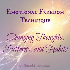 Emotional Freedom Technique for Changing Patterns