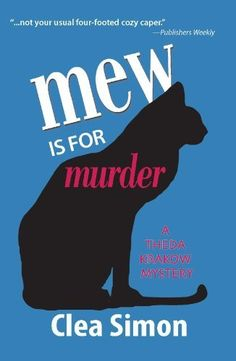 Mew is for Murder: A Theda Krakow Mystery #1 (Theda Krakow Series), http://www.amazon.com/dp/B003XKNFII/ref=cm_sw_r_pi_awdm_v5QKvb1WR59A0