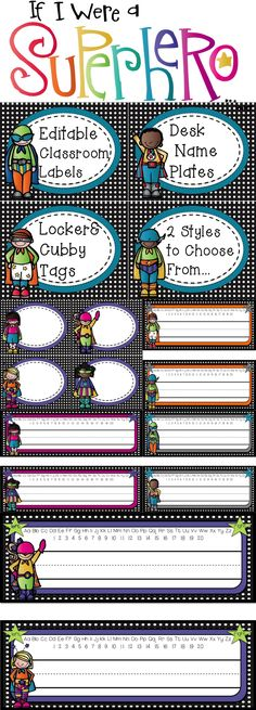 Is your classroom in need of some SUPERheroes? The super-cute and editable labels will save the day! Uses for the labels are endless: classroom supplies, lockers, cubbies, room labels, etc. The custom desk name plates are perfect for any primary classroom.