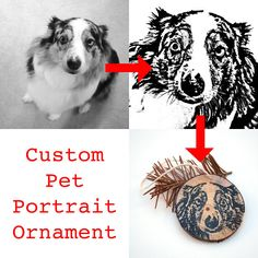 Hey, I found this really awesome Etsy listing at https://www.etsy.com/listing/553851657/custom-pet-portrait-ornament-wood