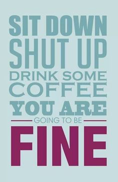 All good coffee makes you feel this way!