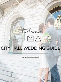 The ultimate guide to your san francisco city hall wedding. Learn the tips and tricks to getting amazing wedding photos at san francisco city hall. #cityhall #weddingphotography