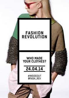 Green Fashion, Inside Out, Slow Fashion, Slogan, Revolution, Press Release, Reading, Events, Clothes