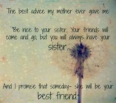 My sister, my best friend.