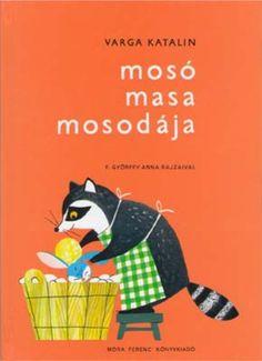 Varga Katalin: Mosó Masa mosodája mesekönyv (1985)