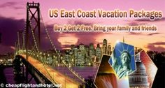 US East Coast Vacation Packages    Book Cheap Tours  http://cheapflightandhotel.net/tour-tickets/    Book Cheap Flights  http://cheapflightandhotel.net/flight/