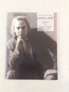 David Lanz Solos For New Age Piano Solos Songbook Narada Music