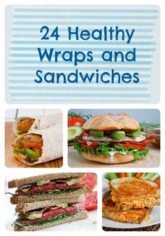 It's a Wrap!: 24 Healthy Recipes for Wraps and Sandwiches | A great collection of wrap and sandwich recipes for the perfect lunch!