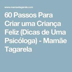 60 Passos Para Criar uma Criança Feliz (Dicas de Uma Psicóloga) - Mamãe Tagarela