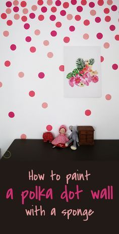 Use a kitchen sponge to paint a polka dot wall - DIY polka dot - wallpaper - Ohoh blog