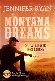 Merlins Bücherkiste: [Rezension] Montana Dreams - Jennifer Ryan #Buchtipp
