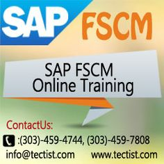 Best SAP FSCM Online Training by real time experts at Tectist. http://www.tectist.com/sap-fscm-online-training.html #SAPFSCM #saponlinefscmcourse #OnlineSAPFSCMtraining  Contact Us: Tectist,10521 S Parker Rd,  Suite F,Parker CO 80134, United States. Ph: 3034594744,3034597808 Mail: info@tectist.com