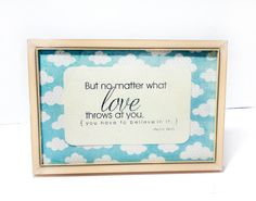 Birthday Gift Dorm Decor  4x6 Framed Quote  But by melizzzahmade, $10.00