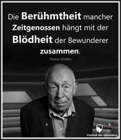 So wahr! Anders ist dieser alberne Hype um sogenannte Prominente, B-, C- und D -… So true! Different is this silly hype about so-called celebrities, B-, C- and D -… – satire & facts – Words Quotes, Life Quotes, Sayings, Wise Men Say, Tango, True Words, Satire, Nature Quotes, Proverbs