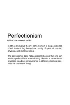 fyp-philosophy: Perfectionism [src] - The St. Philosophy Theories, Study Philosophy, Philosophy Quotes, Philosophical Quotes, Unusual Words, Design Quotes, Motivation, Quotations, Life Quotes