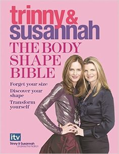 The Body Shape Bible: Forget Your Size Discover Your Shape Transform Yourself…