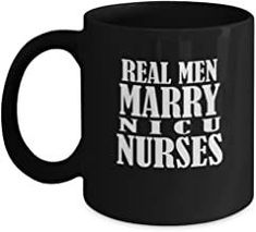 Real men marry NICU nurses coffee mugs for nicu nurses and nurses's husbands - Black coffee tea mugs - 11 OZ Black coffee mugs and tea cups Romantic Gifts For Husband, Best Gift For Wife, Valentine Gift For Wife, Christmas Gifts For Husband, Anniversary Gifts For Husband, Birthday Gifts For Girlfriend, St Patrick's Day Gifts, Gifts In A Mug, Gifts For Dad