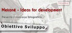 """Concorso Fotografico """" Obiettivo Sviluppo """" – Scadenza 07 Febbraio 2015"""