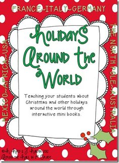 Christmas Around the World using interactive readers with your students...over 110 pages!