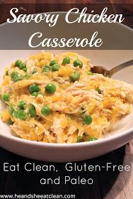 He and She Eat Clean: Savory Chicken Casserole