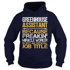 Awesome Tee Greenhouse Assistant T-Shirts, Hoodies. ADD TO CART ==► https://www.sunfrog.com/LifeStyle/Awesome-Tee-Greenhouse-Assistant-Navy-Blue-Hoodie.html?id=41382
