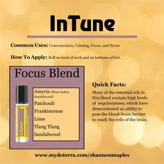 Intune is a blend of essential oils that can help focus. For more info, or to order oils at 25% off retail, join the conversation on Facebook at https://www.facebook.com/eosandmore or www.mydoterra.com/shannonmaples