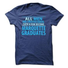 Limited Edition  Marquette ᗔ Graduates (Men)Just for you whos graduated at  Marquette  * Not Available in Store*  Designed, printed & shipped in the USA (also shipped internationally)  Makes a perfect gift.   Marquette