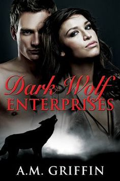 Get your #Alpha on w/ Dark Wolf Enterprises . #Shifter #romance #giveaway @GoddessFish  http://writerwonderland.weebly.com/3/post/2014/12/1231-dark-wolf-enterprises-book-blast-giveaway.html