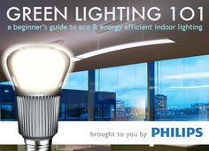 Green LIghting 101 - a great guide to buying eco-friendly lighting. Also talks about upcoming technology of OLED. Very cool!