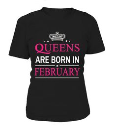 Queens Are Born In February T-SHIRTS