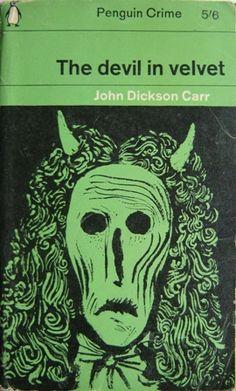 The Devil in Velvet by John Dickson Carr. Penguin Crime cover Cover design by M. Best Book Covers, Vintage Book Covers, Book Cover Art, Book Cover Design, Vintage Books, Book Design, Antique Books, Cool Books, My Books