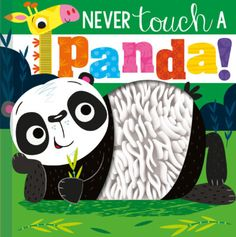Never touch a panda . . . unless it's in this book! Featuring five sporty animals, a silly rhyme that is sure to make little ones laugh, bumpy silicone touches on every page, and funny illustrations, this is sure to be another hit in this bestselling book series. Books To Buy, Books To Read, Free Books, Good Books, Reading Club, Funny Illustration, Illustrations, Modern Books, Book Club Books